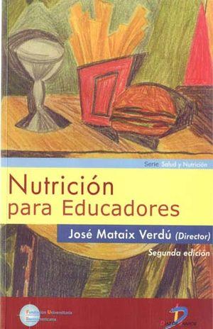 NUTRICION PARA EDUCADORES / 2 ED. (INCLUYE CD ROM)
