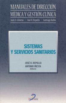 SISTEMAS Y SERVICIOS SANITARIOS. MANUALES DE DIRECCION MEDICA Y GESTION CLINICA