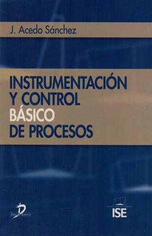 INSTRUMENTACION Y CONTROL BASICO DE PROCESOS