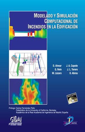 MODELADO Y SIMULACION COMPUTACIONAL DE INCENDIOS EN LA EDIFICACION (INCLUYE CD)