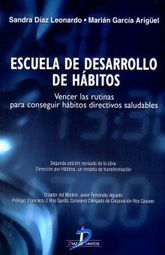 ESCUELA DE DESARROLLO DE HABITOS. VENCER LAS RUTINAS PARA CONSEGUIR HABITOS DIRECTIVOS SALUDABLES