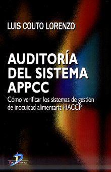 AUDITORIA DEL SISTEMA APPCC. COMO VERIFICAR LOS SISTEMAS DE GESTION DE INOCUIDAD ALIMENTARIA HACCP