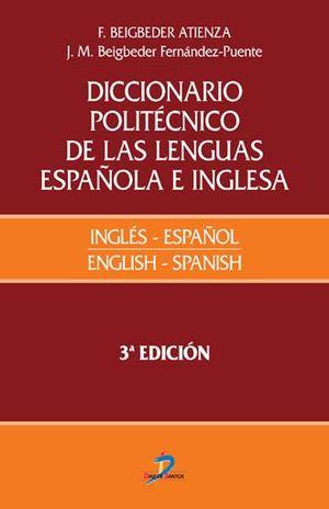 DICCIONARIO POLITECNICO DE LAS LENGUAS ESPAÑOLA E INGLESA / VOL. I / 3 ED. / PD.