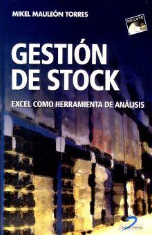 GESTION DE STOCK. EXCEL COMO HERRAMIENTA DE ANALISIS (INCLUYE CD)