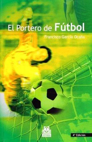 PORTERO DE FUTBOL, EL / 4 ED.