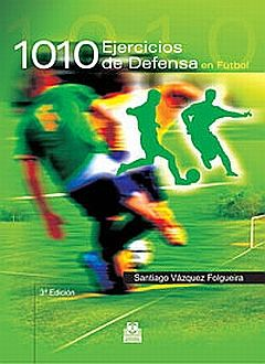 1010 EJERCICIOS DE DEFENSA EN FUTBOL
