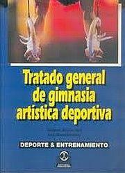 TRATADO GENERAL DE GIMNASIA ARTISTICA DEPORTIVA