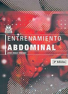 ENTRENAMIENTO ABDOMINAL / 3 ED.