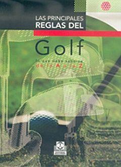 PRINCIPALES REGLAS DEL GOLF, LAS