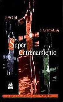 SUPER ENTRENAMIENTO / 2 ED.