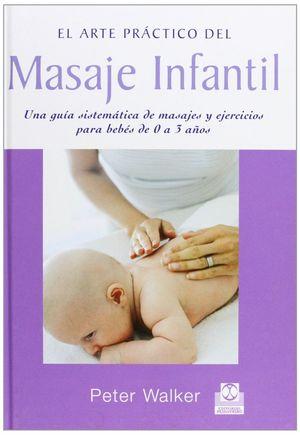ARTE PRACTICO DEL MASAJE INFANTIL