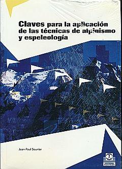 CLAVES PARA LA APLICACION DE LAS TECNICAS DE ALPINISMO Y ESPEOLOGIA