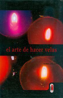ARTE DE HACER VELAS, EL