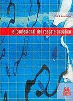 PROFESIONAL DEL RESCATE ACUATICO, EL