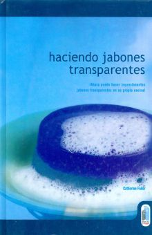 HACIENDO JABONES TRANSPARENTES / PD.