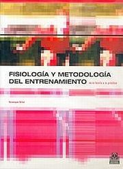 FISIOLOGIA Y METODOLOGIA DEL ENTRENAMIENTO