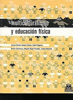 MULTICULTURALISMO Y EDUCACION FISICA