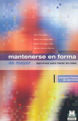 MANTENERSE EN FORMA DE MAYOR. EJERCICIOS PARA HACER EN CASA