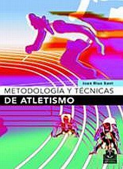 METODOLOGIA Y TECNICAS DE ATLETISMO