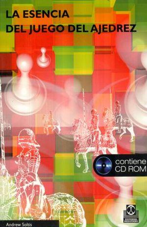 ESENCIA DEL JUEGO DEL AJEDREZ, LA (INCLUYE CD)