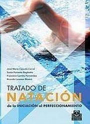 TRATADO DE NATACION. DE LA INICIACION AL PERFECCIONAMIENTO