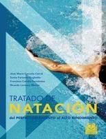 TRATADO DE NATACION. DEL PERFECCIONAMIENTO AL ALTO RENDIMIENTO
