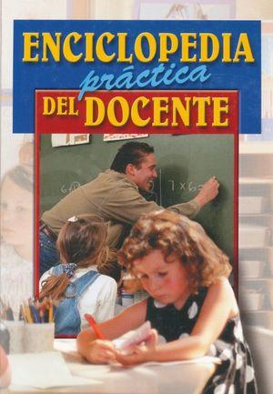 ENCICLOPEDIA PRACTICA DEL DOCENTE / PD.