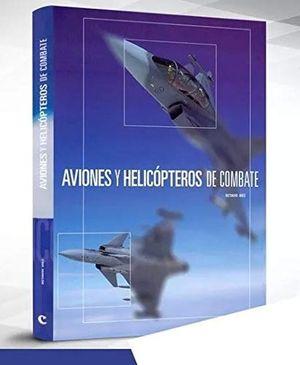 Aviones y helicopteros de combate