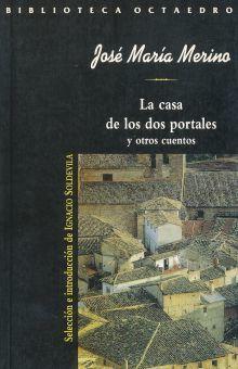 CASA DE LOS DOS PORTALES Y OTROS CUENTOS, LA