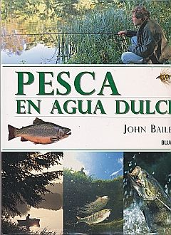PESCA EN AGUA DULCE / PD.