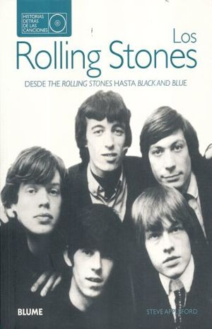 ROLLING STONES, LOS. DESDE ROLLING STONES HASTA BLAK AND BLUE