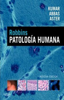 PATOLOGIA HUMANA + STUDENT CONSULT / 9 ED.