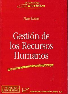 GESTION DE LOS RECURSOS HUMANOS / 2 ED.