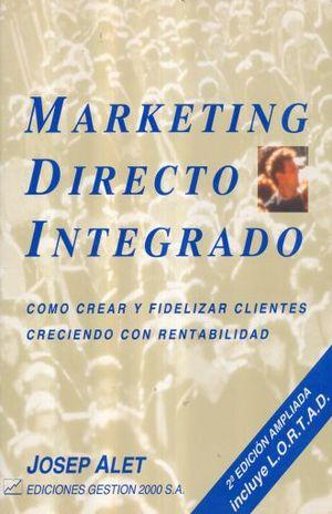 MARKETING DIRECTO INTEGRADO / 2 ED.