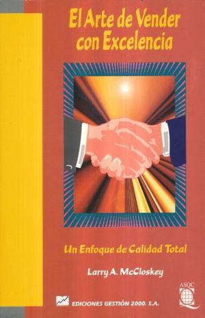 ARTE DE VENDER CON EXCELENCIA, EL