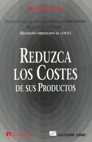 REDUZCA LOS COSTES DE SUS PRODUCTOS
