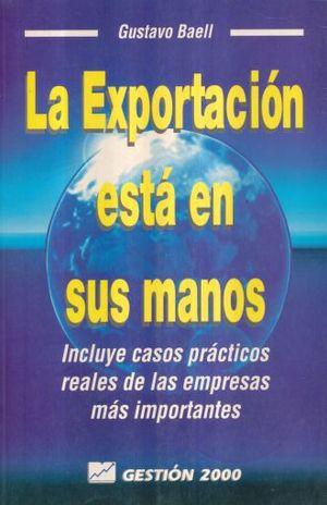 EXPORTACION ESTA EN SUS MANOS, LA
