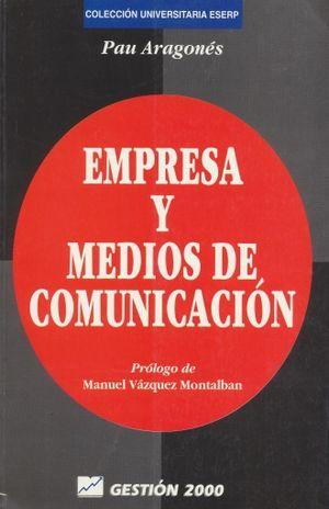 EMPRESA Y MEDIOS DE COMUNICACION