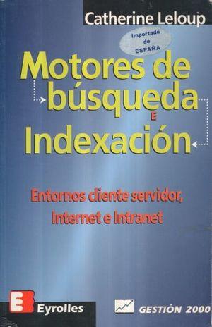 MOTORES DE BUSQUEDA E INDEXACION