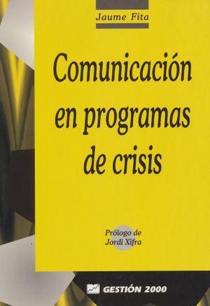 COMUNICACION EN PROGRAMAS DE CRISIS