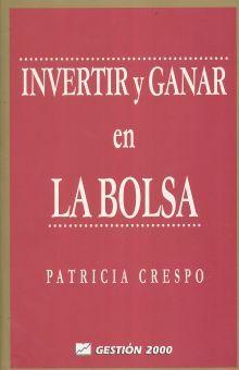 INVERTIR Y GANAR EN LA BOLSA