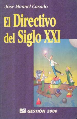 DIRECTIVO DEL SIGLO XXI, EL