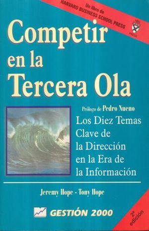 COMPETIR EN LA TERCERA OLA / 2 ED.