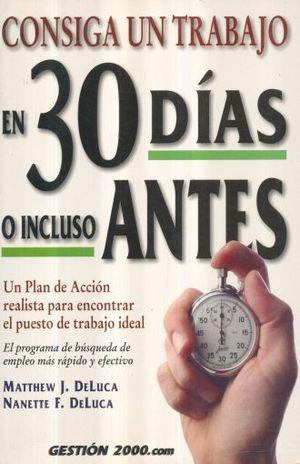 CONSIGA UN TRABAJO EN 30 DIAS O INCLUSO ANTES