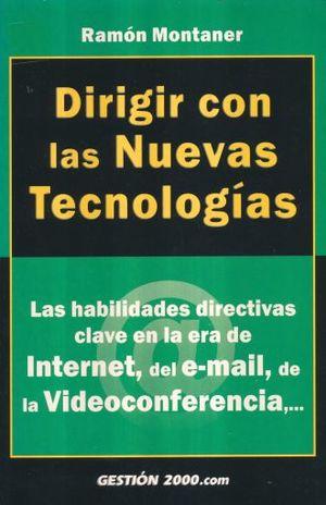 DIRIGIR CON LAS NUEVAS TECNOLOGIAS