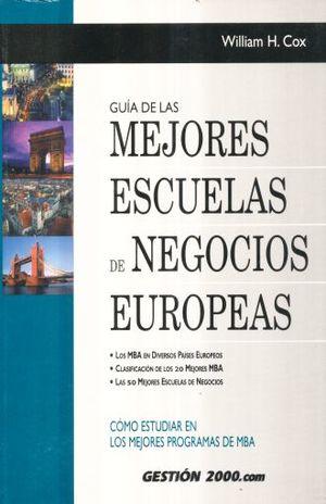 GUIA DE LAS MEJORES ESCUELAS DE NEGOCIOS EUROPEAS