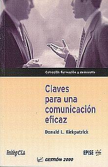 CLAVES PARA UNA COMUNICACION EFICAZ