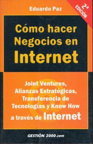 COMO HACER NEGOCIOS EN INTERNET / 2ED.