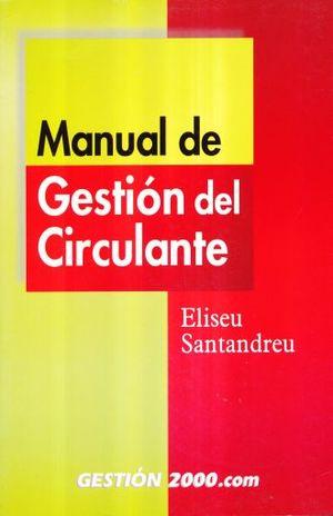 MANUAL DE GESTION DEL CIRCULANTE