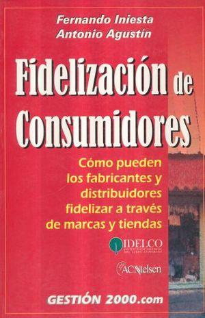 FIDELIZACION DE CONSUMIDORES